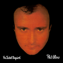 220px-Phil_Collins_-_No_Jacket_Required.png.195c2f6033fff8d1b1957da34ab9382a.png